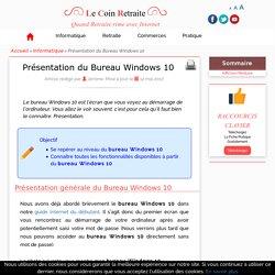 Présentation du Bureau Windows 10