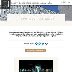 Institut du monde arabe : Présentation du musée