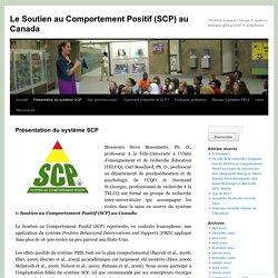 Le Soutien au Comportement Positif (SCP) au Canada