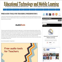 Free Audio Tools for Teachers ( Presentation )