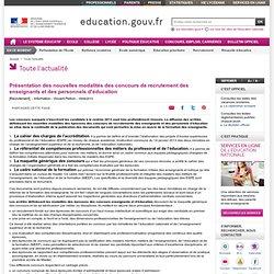 Présentation des nouvelles modalités des concours de recrutement des enseignants et des personnels d'éducation