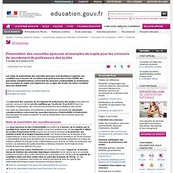Présentation des nouvelles épreuves et exemples de sujets pour les concours de recrutement de professeurs des écoles