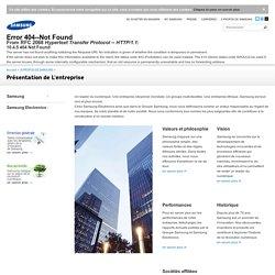 Présentation de L'entreprise - À Propos de Samsung - Samsung