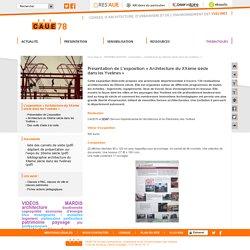 Présentation de L'exposition « Architecture du XXème siècle dans les Yvelines »