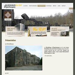 Le blockhaus d'eperlecques : présentation de la visite , des fusées V1 et V2, bombe tallboy - monument historique Calais-Saint Omer