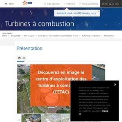 Présentation du Centre d'exploitation des turbines à combustion