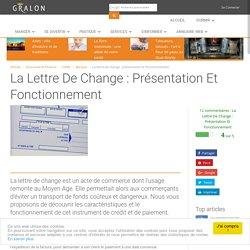 La lettre de change : présentation et fonctionnement