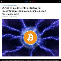 Qu'est-ce que le Lightning Network ? Présentation et explication simple de son fonctionnement