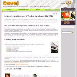 Le CAVEJ : Présentation. Votre formation en droit à distance au CAVEJ.