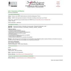 Présentation de Wikipédia. Infothèque francophone