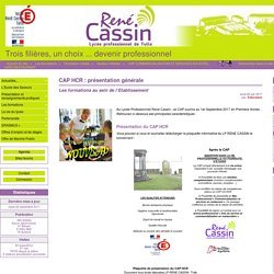 CAP HCR : présentation générale - Lycée René Cassin - Tulle