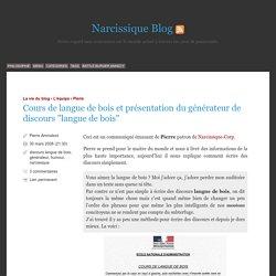 """Cours de langue de bois et présentation du générateur de discours """"langue de bois"""""""