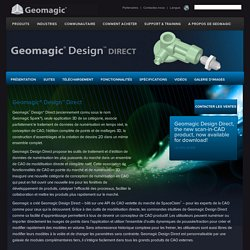 Présentation de Geomagic Design Direct