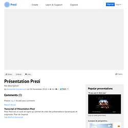 Présentation Prezi by Alexandre Giovannuzzi on Prezi