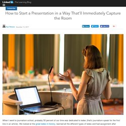 How to Start a Presentation in a Way That'll Immediately Capture the Room