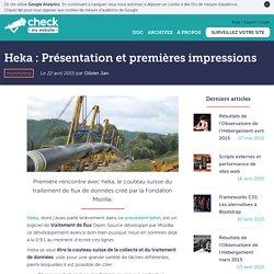 Heka : Présentation et premières impressions - Wooster