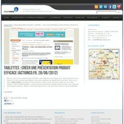 Tablettes : créer une présentation produit efficace (Actionco.fr, 28/08/2012)