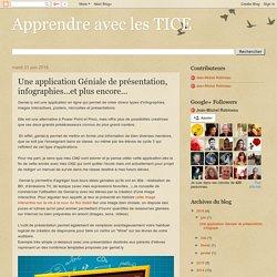 Apprendre avec les TICE: Une application Géniale de présentation, infographies...et plus encore...