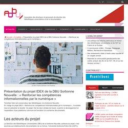 Présentation du projet IDEX de la DBU Sorbonne Nouvelle : « Renforcer les compétences informationnelles par le numérique »