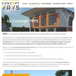 Présentation du Concept YRYS by MFC, innovation et bien-être