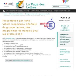 Présentation par Anne Vibert, Inspectrice Générale du groupe Lettres, des programmes de français pour les cycles 3 et 4