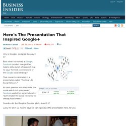 Here's The Presentation That Inspired Google+