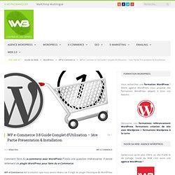 WP e-Commerce Guide Complet d'Utilisation - Présentation Installation