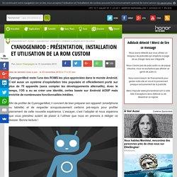 CyanogenMod : présentation, installation et utilisation de la ROM custom