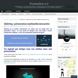 SlideDog: présentation multimédia interactive