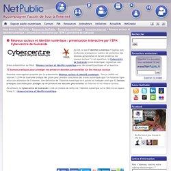 Réseaux sociaux et identité numérique : présentation interactive par l'EPN Cybercentre de Guérande