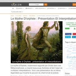 Le mythe d'Orphée : présentation et interprétations