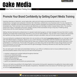Promote your brand confidently by getting expert media training