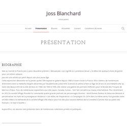 Présentation - Joss Blanchard