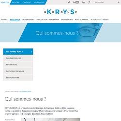 Présentation de KRYS GROUP Krys Group
