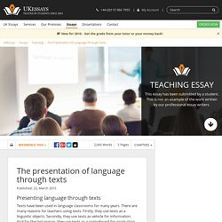 The presentation of language through texts