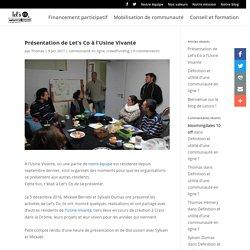 Présentation de Let's Co à l'Usine Vivante - Let's Co