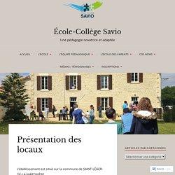 Présentation des locaux – École-Collège Savio