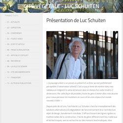 Présentation de Luc Schuiten