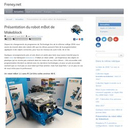 Présentation du robot mBot de Makeblock - Freney.net