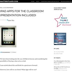 iPad Apps for the Classroom (Presentation included) « Matt Britland
