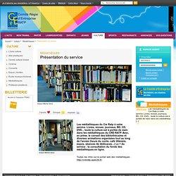 Présentation du service / Médiathèques / Culture / Accueil - CE-RATP