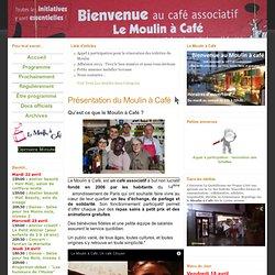 Moulin à Café [Paris]