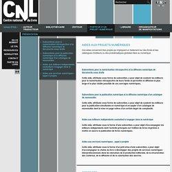 Présentation - Porteur d'un projet numérique - Site internet du Centre national du livre
