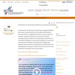 Présentation de l'Observatoire des Ressources Numériques Adaptées (ORNA)