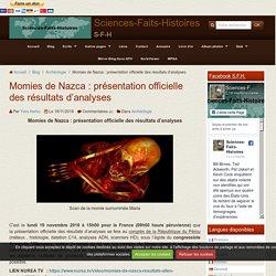 Momies de Nazca : présentation officielle des résultats d'analyses