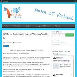 KVM - Présentation d'OpenVswitch - Virtual Story