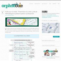 Outils pour la classe – Présentation du cahier et gestion du temps libre @ Cycle 3 ~ Orphéecole