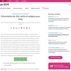 Présentation de 100+ outils et widgets pour blog