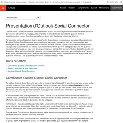 Présentation d'Outlook Social Connector - Outlook