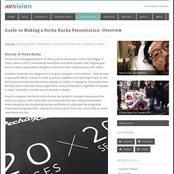 Guide to Making a Pecha Kucha Presentation: Overview - avoision